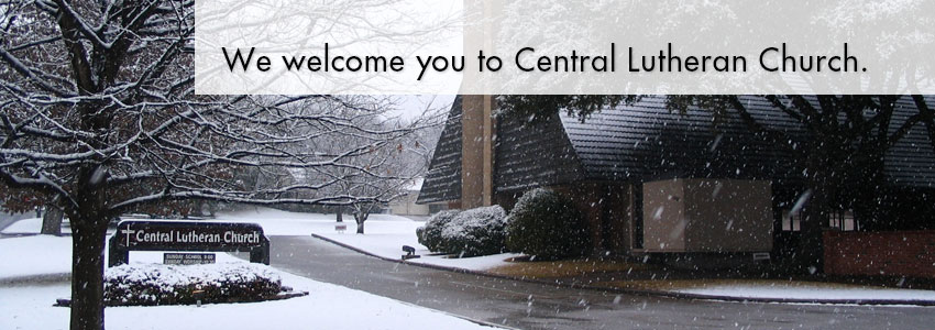 We Welcome you to Central Lutheran Church