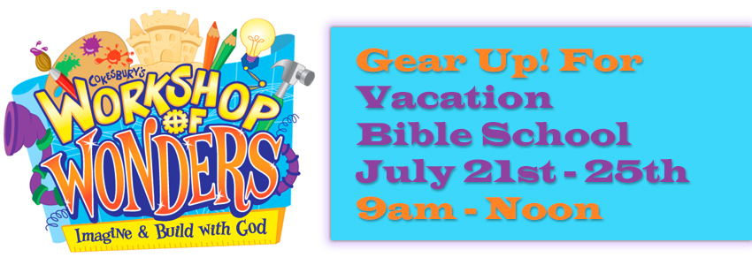 Vacation Bible School July 21 to 25