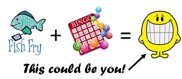 Fish Fry & Bingo Night! 6pm April 14!